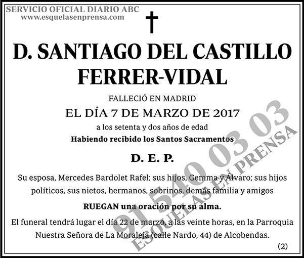 Santiago del Castillo Ferrer-Vidal